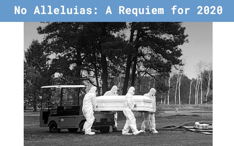 Just Festival 2021 - No Alleluias: A Requiem for 2020